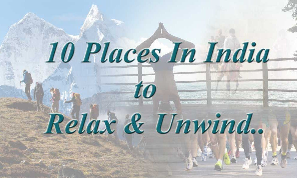 Places in India to relax