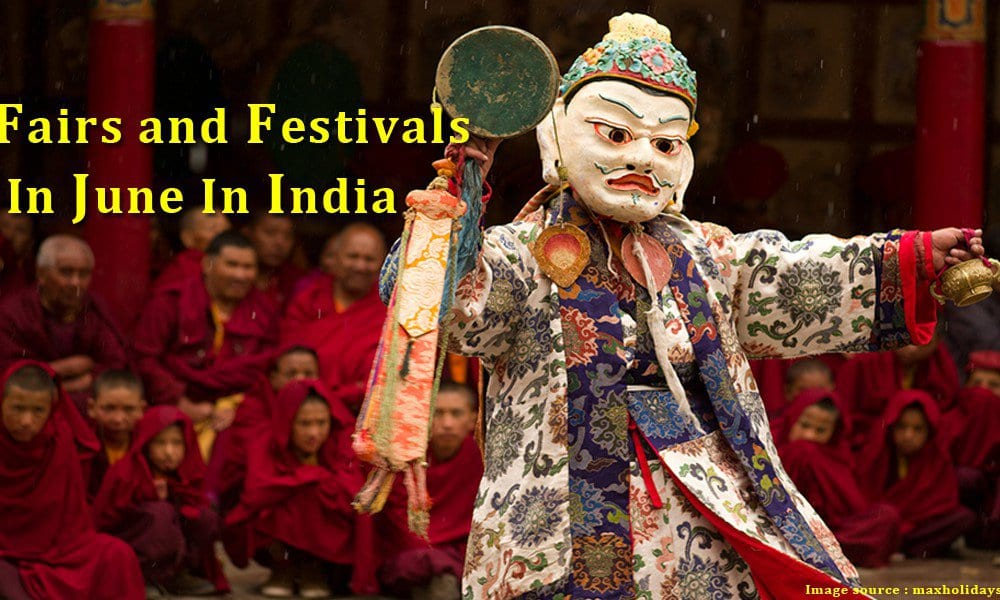 Fairs and Festivals In June In India