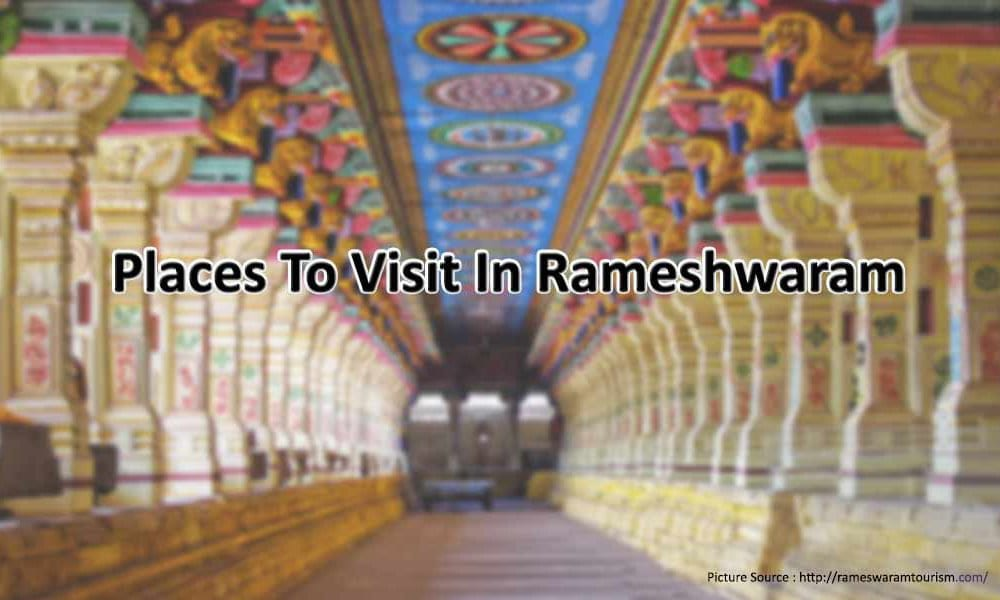 Places to visit in Rameshwaram