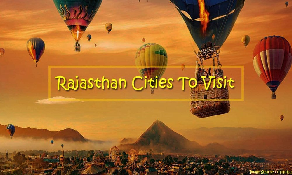 Rajasthan cities to visit