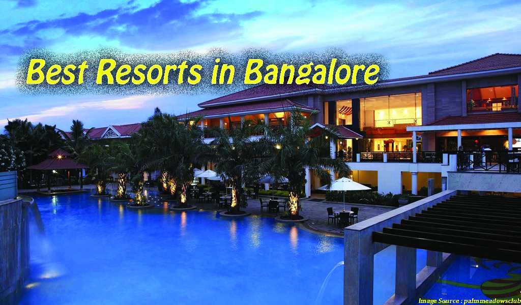 Best Resorts In Bangalore | Best Resorts Near Bangalore