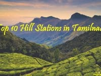 Top 10 Hill Stations in Tamilnadu