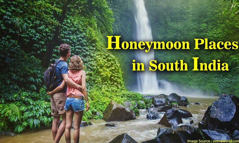 Honeymoon Places in South India