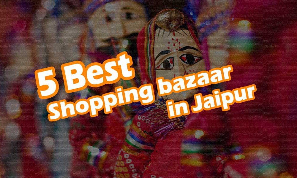 Shopping Places In Jaipur Places To Shop In Jaipur Waytoindia Com