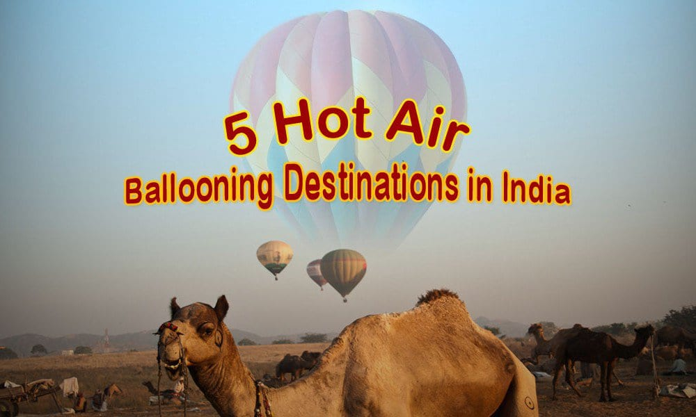 5 hot air ballooning in India