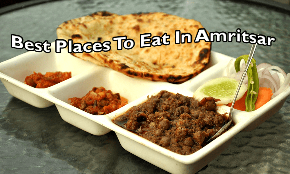 Best Places To Eat In Amritsar