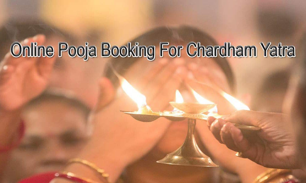 Online Pooja Booking For Chardham Yatra