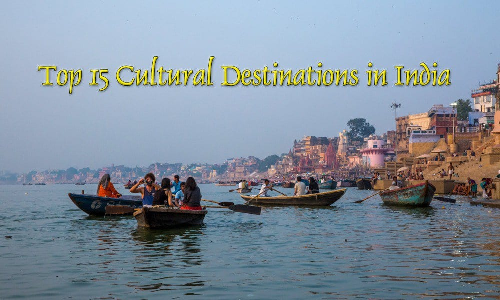 Cultural Destinations in India