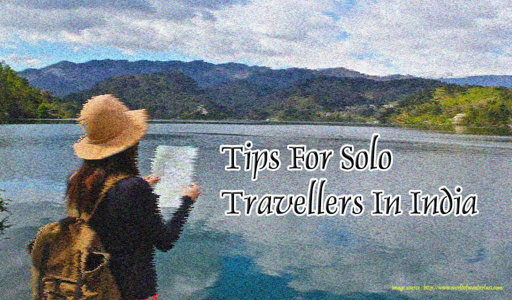 tips for solo travellers in india